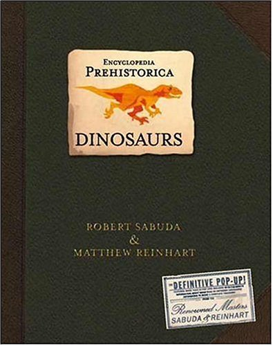 Encyclopedia Prehistorica Dinosaurs : The Definitive Pop-Up front-74993