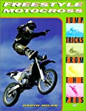 img - for Freestyle Motocross: Jump Tricks from the Pros (Cycle Pro) book / textbook / text book