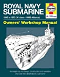 Royal Navy Submarine: 1945 to 1973 ('...