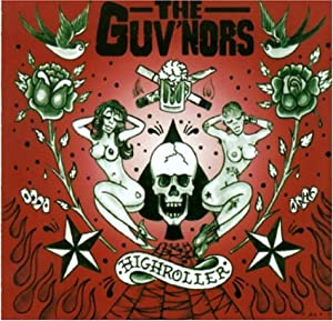 The Guvnors The Guv'nors Busted And Backwards Bitch