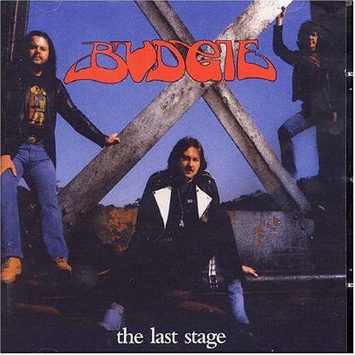 Budgie - The Last Stage - Zortam Music