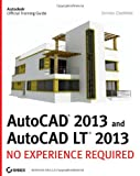 img - for AutoCAD 2013 and AutoCAD LT 2013: No Experience Required book / textbook / text book