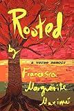 Rooted: a verse memoir