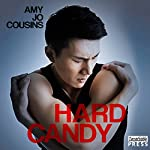 Hard Candy: Bend or Break, Book 7   Amy Jo Cousins