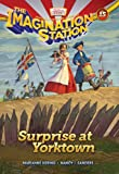 img - for Surprise at Yorktown (AIO Imagination Station Books) book / textbook / text book