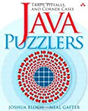 Java¿ Puzzlers: Traps, Pitfalls, and Corner Cases (032133678X) by Bloch, Joshua