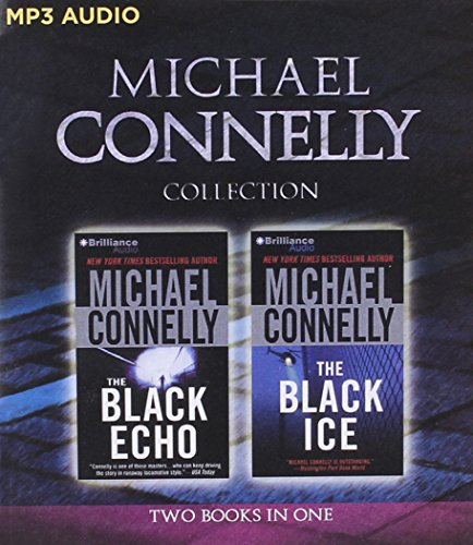 Michael Connelly - Harry Bosch Collection (Books 1 & 2): The Black Echo, The Black Ice (Harry Bosch Series) (Harry Bosch The Black Echo compare prices)