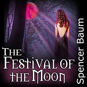 The Festival of the Moon: Girls Wearing Black, Book Two | [Spencer Baum]