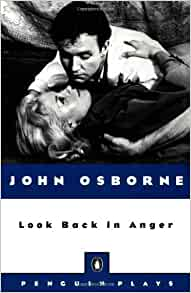 an analysis of the play a look back in anger by john osborne John osborne changed the face of british theatre his play look back in anger was the turning point in postwar british theatre he was an 'angry young man' who spent his happiest years in shropshire.