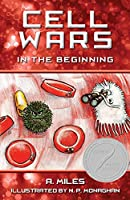 Cell Wars: Children's story book about cells in the human body, (Learn Science and Biology)