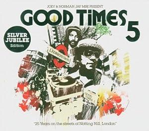 Good Times 5