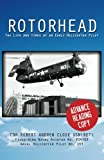img - for Rotorhead: The Life and Times of an Early Helicopter Pilot book / textbook / text book