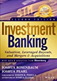 img - for Investment Banking: Valuation, Leveraged Buyouts, and Mergers & Acquisitions book / textbook / text book