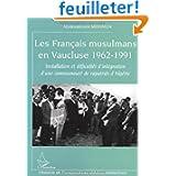 Les français musulmans en Vaucluse : 1932-1991