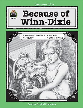 Teacher Created Resources Because Of Winn Dixie Literature Unit