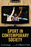Sport in Contemporary Society: An Anthology, 8th Edition