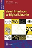img - for Visual Interfaces to Digital Libraries (Lecture Notes in Computer Science) book / textbook / text book