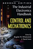Control and Mechatronics (The Industrial Electronics Handbook)
