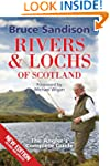 Rivers and Lochs of Scotland: The Ang...