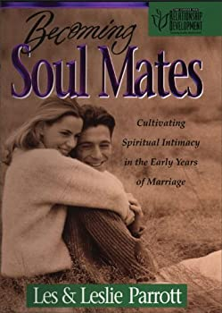 becoming soul mates - les and leslie parrott
