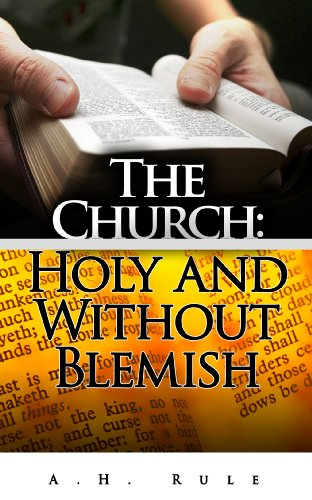 The Church: Holy and Without Blemish PDF