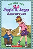 img - for Junie B. Jones: Amoureuse (Junie B. Jones (French)) (French Edition) book / textbook / text book