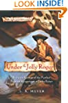 Under the Jolly Roger: Being an Accou...