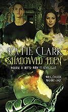 Shadowed Eden Beguiled Book One