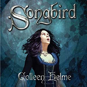 Songbird | [Colleen Helme]