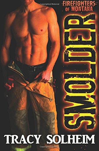 Smolder (Firefighters of Montana) (Volume 1)
