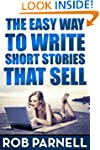 The Easy Way to Write Short Stories T...