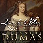Louise de La Vallière (       UNABRIDGED) by Alexandre Dumas Narrated by Simon Vance