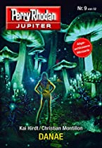 Jupiter 9: Danae (perry Rhodan - Jupiter) (german Edition)