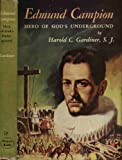 img - for Edmund Campion: Hero of God's Underground (Vision Books, 17) book / textbook / text book