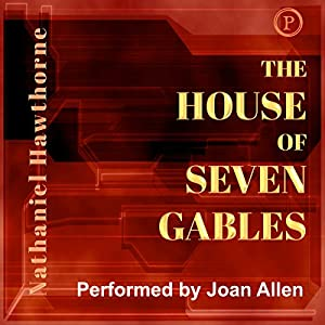 The House of Seven Gables Audiobook