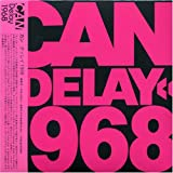 Delay 1968 by Can (2006-05-03)