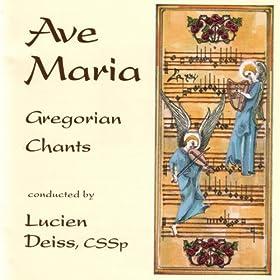 Ave Maria Gregorian Chants