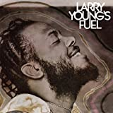 Fuel by Larry Young [Music CD]