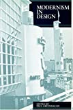 img - for Modernism in Design (Reaktion Books - Critical Views) book / textbook / text book