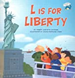 img - for L Is for Liberty   [L IS FOR LIBERTY] [Paperback] book / textbook / text book