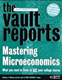 The VaultReports.com Guide to Mastering Microeconomics