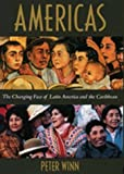 Americas: The Changing Face of Latin America and the Caribbean