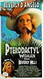 Pterodactyl Woman From Beverly Hills [VHS]