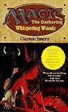 Whispering Woods (Magic: The Gathering, Bk. 2)