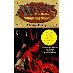 Whispering Woods (Magic: The Gathering, Bk. 2) by Clayton Emery
