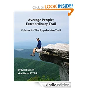 Average People Extraordinary Trail, Volume I - The Appalachian Trail Mark Allen