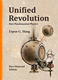 img - for Unified Revolution: New Fundamental Physics book / textbook / text book