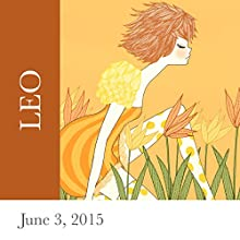 Leo: June 3, 2015  by Tali Edut, Ophira Edut Narrated by Lesa Wilson