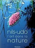 echange, troc Nils-Udo, Hubert Besacier - L'Art dans la nature