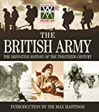 img - for The British Army: The Definitive History of the Twentieth Century book / textbook / text book